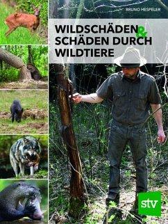 Wildschäden & Schäden durch Wildtiere - Hespeler, Bruno