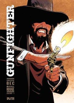 Gunfighter. Band 1 - Bec, Christophe