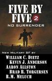 Five by Five 2: No Surrender (eBook, ePUB)