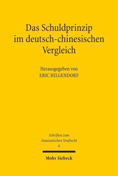 Das Schuldprinzip im deutsch-chinesischen Vergleich (eBook, PDF)