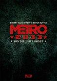 Metro 2033. Band 1 (Splitter Diamant Vorzugsausgabe)