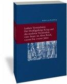 Luthers Vermächtnis: Der Dreißigjährige Krieg und das moderne Verständnis vom