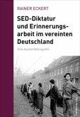 SED-Diktatur und Erinnerungsarbeit im vereinten Deutschland