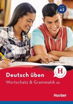 Wortschatz & Grammatik A2 (eBook, PDF) - Billina, Anneli; Brill, Lilli Marlen; Techmer, Marion