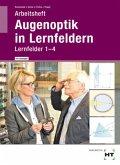 Arbeitsheft mit eingetragenen Lösungen Augenoptik in Lernfeldern
