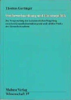 Wettbewerbsordnung und Honorarpolitik (Mängelexemplar) - Gerlinger, Thomas