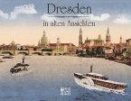 Dresden in alten Ansichten (Mängelexemplar)