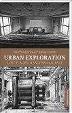 Urban Exploration. Lost Places in Sachsen-Anhalt (Mängelexemplar)