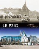 Leipzig Damals & heute (Mängelexemplar)