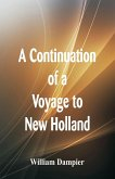 A Continuation of a Voyage to New Holland
