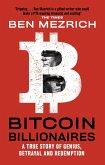 Bitcoin Billionaires (eBook, ePUB)