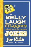 Belly Laugh Hilarious School's Out for Summer Jokes for Kids (eBook, ePUB)
