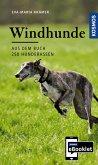 KOSMOS eBooklet: Windhunde - Ursprung, Wesen, Haltung (eBook, ePUB)