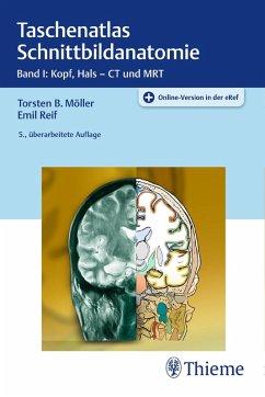 Taschenatlas Schnittbildanatomie (eBook, PDF) - Möller, Torsten Bert; Reif, Emil