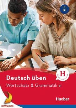 Wortschatz & Grammatik B1 (eBook, PDF) - Billina, Anneli; Techmer, Marion; Brill, Lilli Marlen
