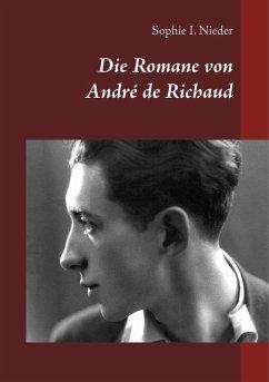 Die Romane von André de Richaud (eBook, ePUB)