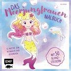 Das Meerjungfrauen-Malbuch mit 50 Glanz-Stickern (Mängelexemplar)