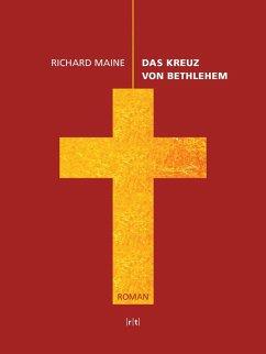 Das Kreuz von Bethlehem (eBook, ePUB)