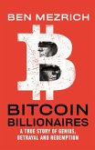 Bitcoin Billionaires (eBook, ePUB)