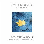 Calming Rain: Brings You Relaxation and Sleep (MP3-Download)