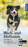 KOSMOS eBooklet: Wach- und Hofhunde - Ursprung, Wesen, Haltung (eBook, ePUB)