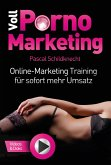 Voll Porno Marketing (eBook, ePUB)