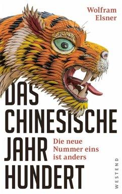 Das chinesische Jahrhundert (eBook, ePUB) - Elsner, Wolfram