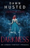 Touch of Darkness (Scythe of Darkness, #0.5) (eBook, ePUB)