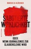 Sabotierte Wirklichkeit (eBook, ePUB)