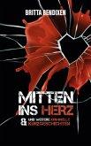 Mitten ins Herz (eBook, ePUB)