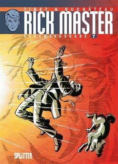 Rick Master Gesamtausgabe. Band 7 - Duchâteau, André-Paul