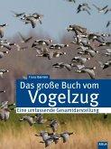 Das große Buch des Vogelzugs