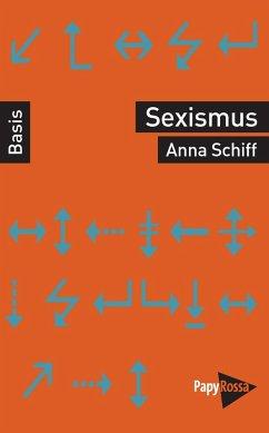 Sexismus - Schiff, Anna
