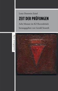 Zeit der Prüfungen - Dorowin-Zeissl, Lotte