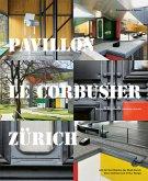 Pavillon Le Corbusier Zürich