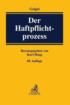 Der Haftpflichtprozess - Geigel, Reinhart