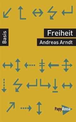 Freiheit - Arndt, Andreas