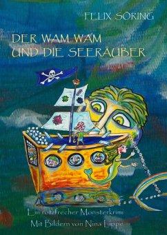 Der Wam Wam und die Seeräuber