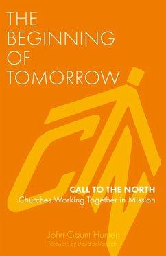 Beginning of Tomorrow (eBook, ePUB)