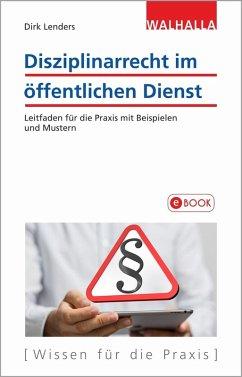 Disziplinarrecht im öffentlichen Dienst (eBook, PDF) - Lenders, Dirk