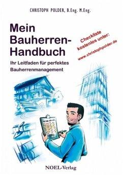 Mein Bauherren-Handbuch (eBook, ePUB) - Polder, Christoph