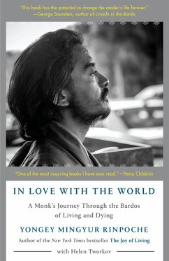 In Love with the World (eBook, ePUB) - Mingyur Rinpoche, Yongey; Tworkov, Helen