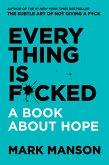 Everything Is F*cked (eBook, ePUB)