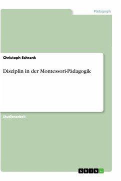 Disziplin in der Montessori-Pädagogik