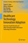 Healthcare Technology Innovation Adoption (eBook, PDF)