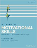 A Toolkit of Motivational Skills: How to Help Others Reach for Change