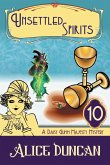 Unsettled Spirits (A Daisy Gumm Majesty Mystery, Book 10)
