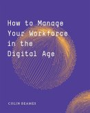 How to Manage Your Workforce in the Digital Age
