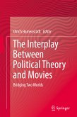 The Interplay Between Political Theory and Movies (eBook, PDF)