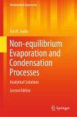 Non-equilibrium Evaporation and Condensation Processes (eBook, PDF)